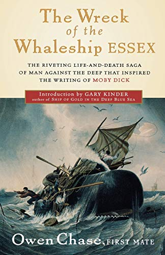 The Wreck of the Whaleship Essex, Owen Chase