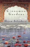 Cinnamon Gardens: A Novel - book cover picture