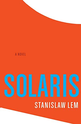 Solaris, by Lem, Stanislaw