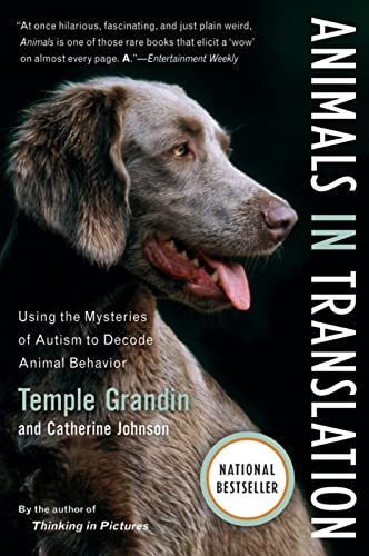 Animals in Translation: Using the Mysteries of Autism to Decode Animal Behavior (A Harvest Book), Grandin, Temple; Johnson, Catherine