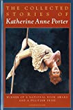 Book Cover: Collected Stories By Katherine Anne Porter