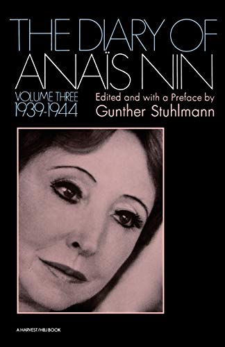 The Diary of Anais Nin, Vol. 3: 1939-1944, Anais Nin