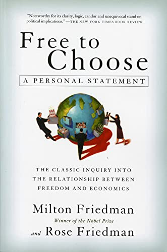 Free to Choose : A Personal Statement