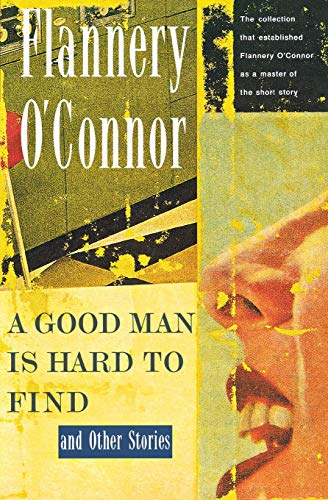 a literary analysis of a good man is hard to find by oconnor Plot and character analysis theme and literary terms the conflict between the grandmother and the misfit in a good man is hard to find revolves around jesus.