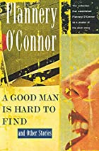 the story of a family on their way to florida for a vacation in flannery oconnors a good man is hard Flannery o'connor's andalusia farm gifted to including the short story collection a good man is hard christine and frank lampard take their pet pooch.