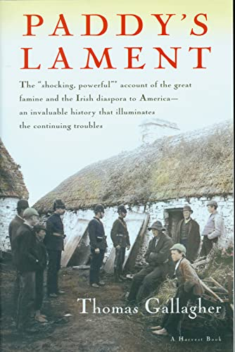 Paddy's Lament, Ireland 1846-1847: Prelude to Hatred, Gallagher, Thomas