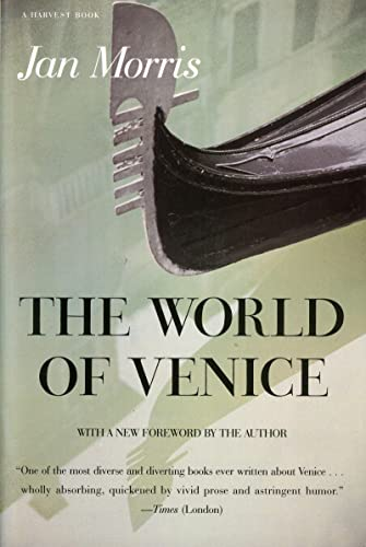 The World of Venice, by Morris, J.