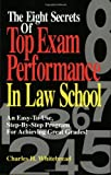 Eight Secrets Top Exam Performance in Law School - book cover picture