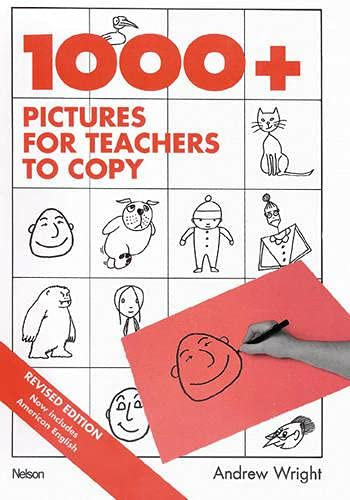 One Thousand Plus Pictures for Teachers to Copy (General Methodology)