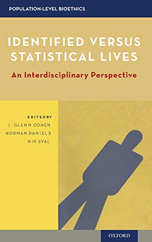 PDF Identified versus Statistical Lives An Interdisciplinary Perspective Population Level Bioethics