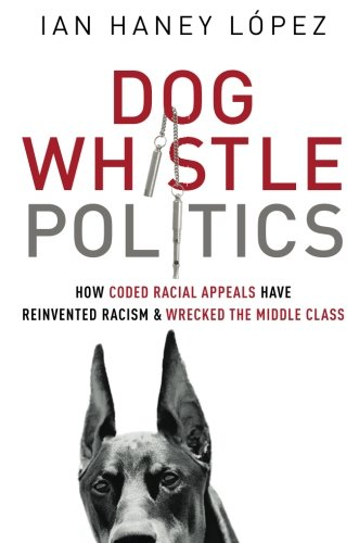 Dog Whistle Politics Book Cover Picture