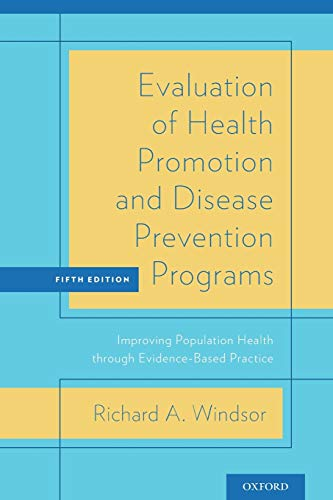 PDF Evaluation of Health Promotion and Disease Prevention Programs Improving Population Health through Evidence Based Practice 5th edition