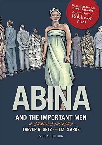 Abina and the Important Men - Trevor R. Getz, Liz Clarke