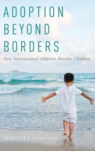 Adoption Beyond Borders by Rebecca Compton