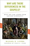 Why Are There Differences in the Gospels? What We Can Learn from Ancient Biography book cover