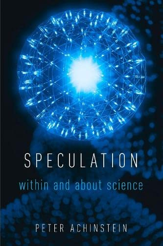 Speculation by Peter Achinstein