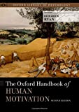 ¬The¬ Oxford handbook of human motivation