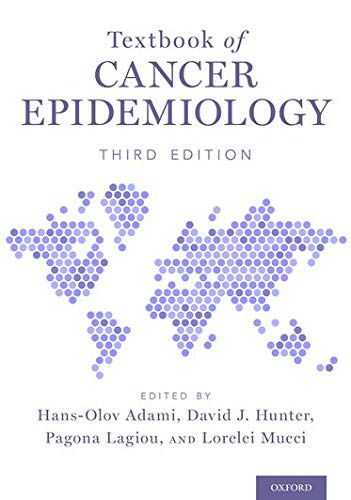 Textbook of cancer epidemiology [electronic resource] / edited by Hans-Olov Adami, [and three others].