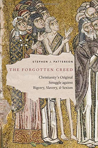 The Forgotten Creed by Stephen J. Patterson