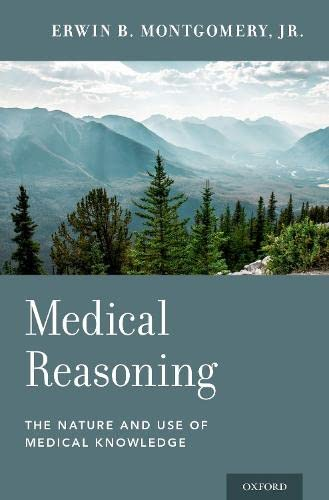 Medical Reasoning by Erwin B. Montgomery