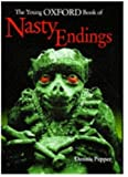 The Young Oxford Book of Nasty Endings - book cover picture