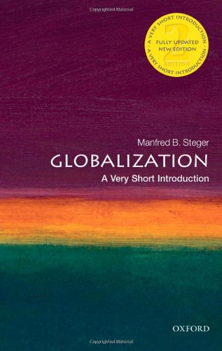 Globalization: A Very Short Introduction (Very Short Introductions), Steger, Manfred B.