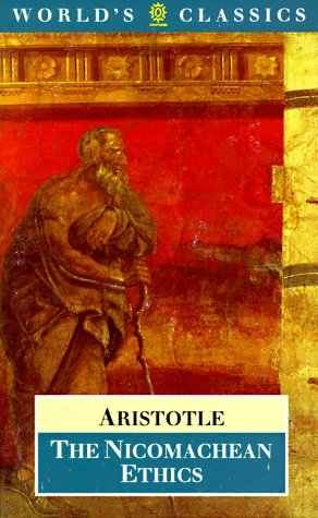 The Nicomachean Ethics (The World's Classics), Aristotle