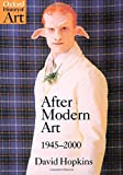 After Modern Art, 1945-2000 (Oxford History of Art) - book cover picture