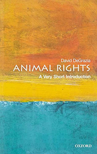 Animal Rights: A Very Short Introduction (Very Short Introductions), DeGrazia, David