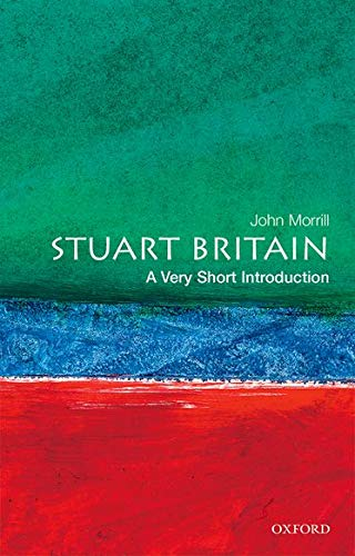 Stuart Britain: A Very Short Introduction (Very Short Introductions)