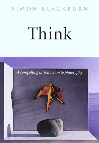 Think: A Compelling Introduction to Philosophy Book Cover Picture