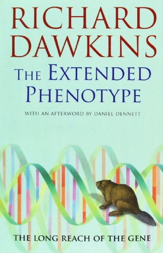 The Extended Phenotype: The Gene As the Unit of Selection, by Dawkins, R.