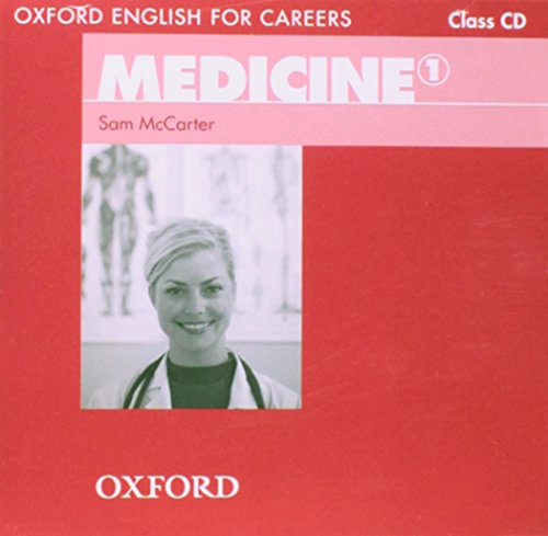 Oxford English for Careers: Medicine 1: