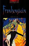 Frankenstein: Level 3: 1,000 Word Vocabulary (Oxford Bookworms)
