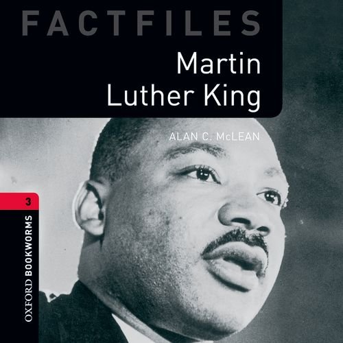 Martin Luther King: 1000 Headwords (Oxford Bookworms ELT)