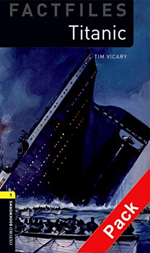 Titanic (Oxford Bookworms ELT)