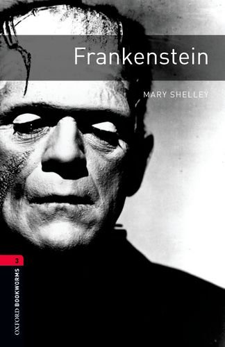 Frankenstein (The Oxford Bookworms Library: Leval 3)