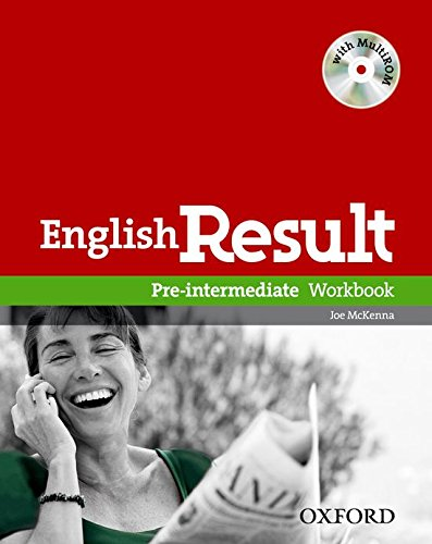 English Result: Pre-intermediate: Workbook with MultiROM Pack: General English Four-skills Course for Adults