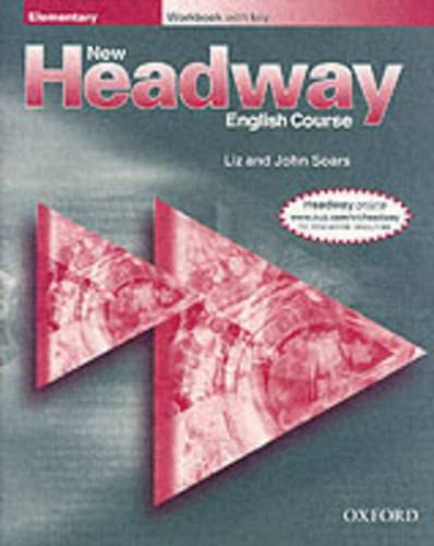 New Headway: Elementary: Workbook (With Key) (New Headway English Course)