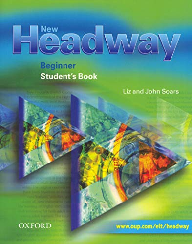 New Headway English Course: Beginners Student's Book