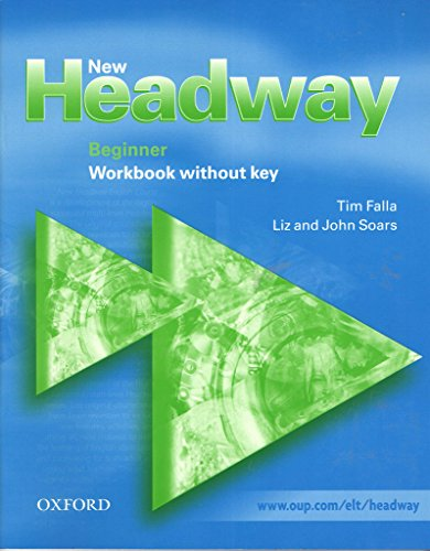 New Headway Beginners Workbook  (No Ans)