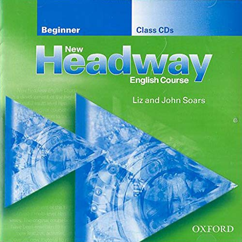 New Headway Beginners Class Cds X2 (New Headway English Course)