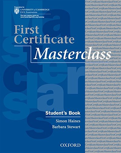 First Certificate Masterclass: Student's Book: 2008 edition