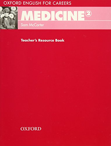 Oxford English for Careers Medicine 2 Te