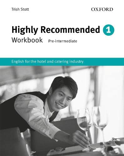 Highly Recommended: English for the Hotel and Catering Industry Workbook
