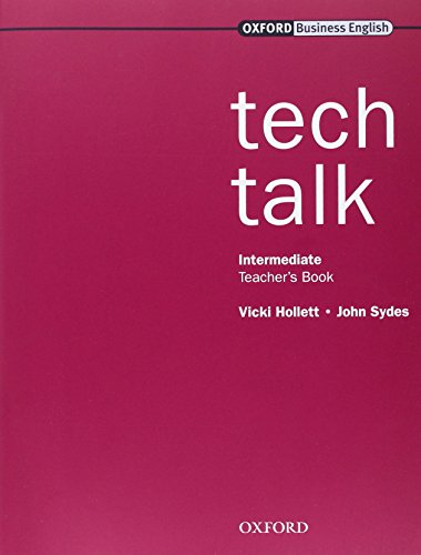 Tech Talk: Teacher's Book Intermediate level