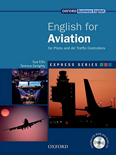 Express Series: English for Aviation Student's Book and CD-ROM and Audio CD: Student's Book, CD-ROM and Audio CD: A Short, Specialist English Course