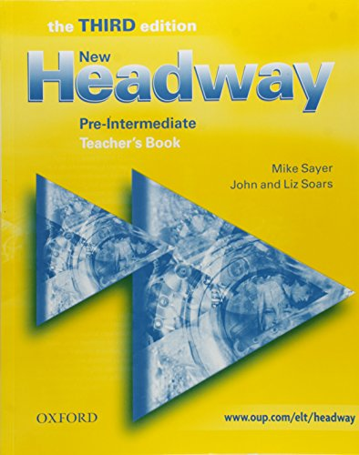 New Headway Pre-Intermediate - the Third (Headway ELT)