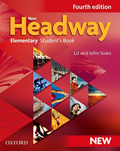 New Headway: Student Book Elementary level: General English for Adults