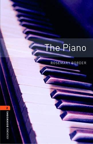 Oxford Bookworms Library: The Piano: Level 2: 700-Word Vocabulary